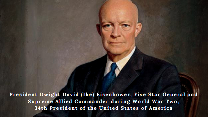 President Dwight David (Ike) Eisenhower